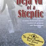 Déjà Vu of a Skeptic